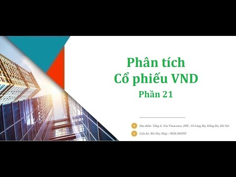 Hướng dẫn Phân tích Cổ phiếu VND - VnDirect - Chứng khoán VnDirect - Phần 21