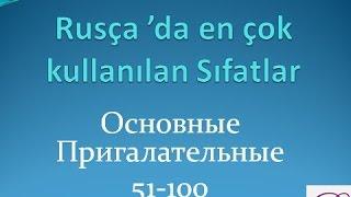 Rusça'da en sık kullanılan sıfatlar II Bölüm