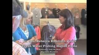 Lt. Gov. Rebecca Kleefisch Visits Fresh Water Fishing Hall Of Fame In Hayward, Wisconsin