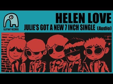 HELEN LOVE - Julie's Got A New 7 Inch Single [Audio]
