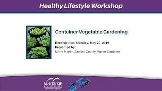 Container vegetable gardening ...