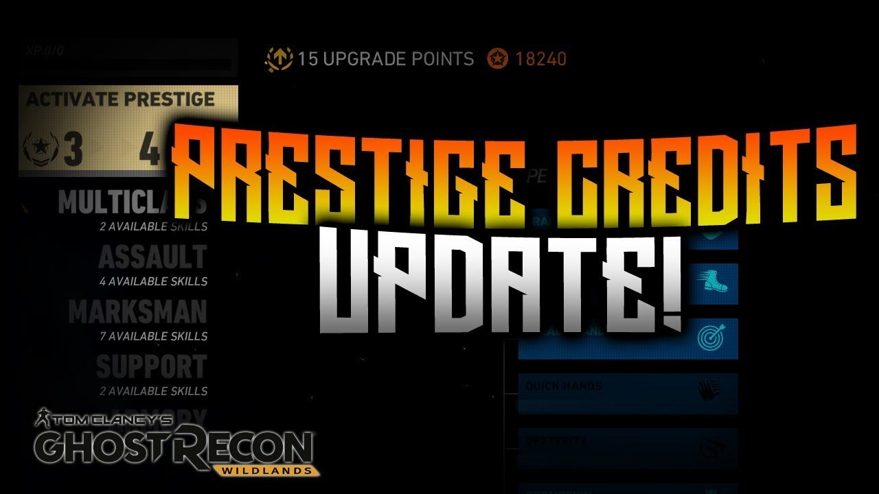 Ghost Recon Wildlands - Prestige Credits Update!