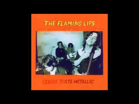 The Flaming Lips - Clouds Taste Metallic [FULL ALBUM]