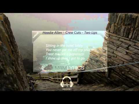 Hoodie Allen - Two Lips ft. OCD Moosh & Twist   Lyrics mp3