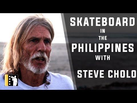 🏄🇵🇭Short film documentary with Steve Cholo Ellis, skateboarder, living in the PHILIPPINES🇵🇭