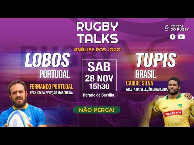 Rugby Talks passa a limpo o segundo jogo do Brasil contra Portugal