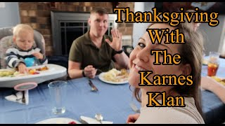 Thanksgiving With The Karnes Klan | Going Home For Thanksgiving