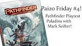 Pathfinder Playtest Character Creation! (Paizo Friday #8) - YouTube