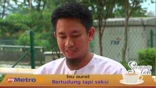 Secawan Teh - bertudung tapi seksi Bersama Ustaz Ahmad Fazrin Yahaya