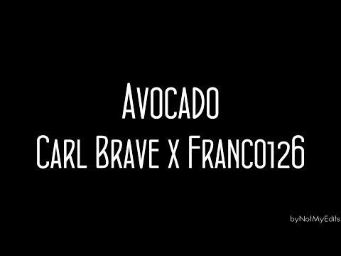 Avocado - Carl Brave x Franco 126 • Testo