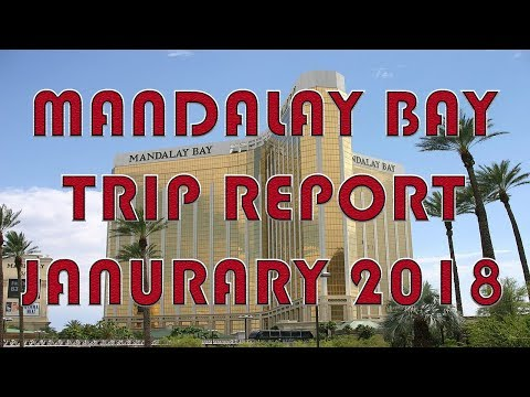 Mandalay Bay February 3rd 2018 Trip Report!
