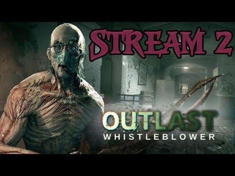 ???? ХОРРОР СТРИМ ???? → Outlast: Whistleblower #2