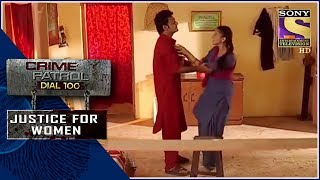 Crime Patrol | ??? | Justice For Women