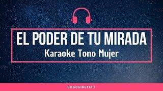 El Poder de Tu Mirada - Alta Consigna - Karaoke piano - Tono Mujer - Leo Mart Karaokes