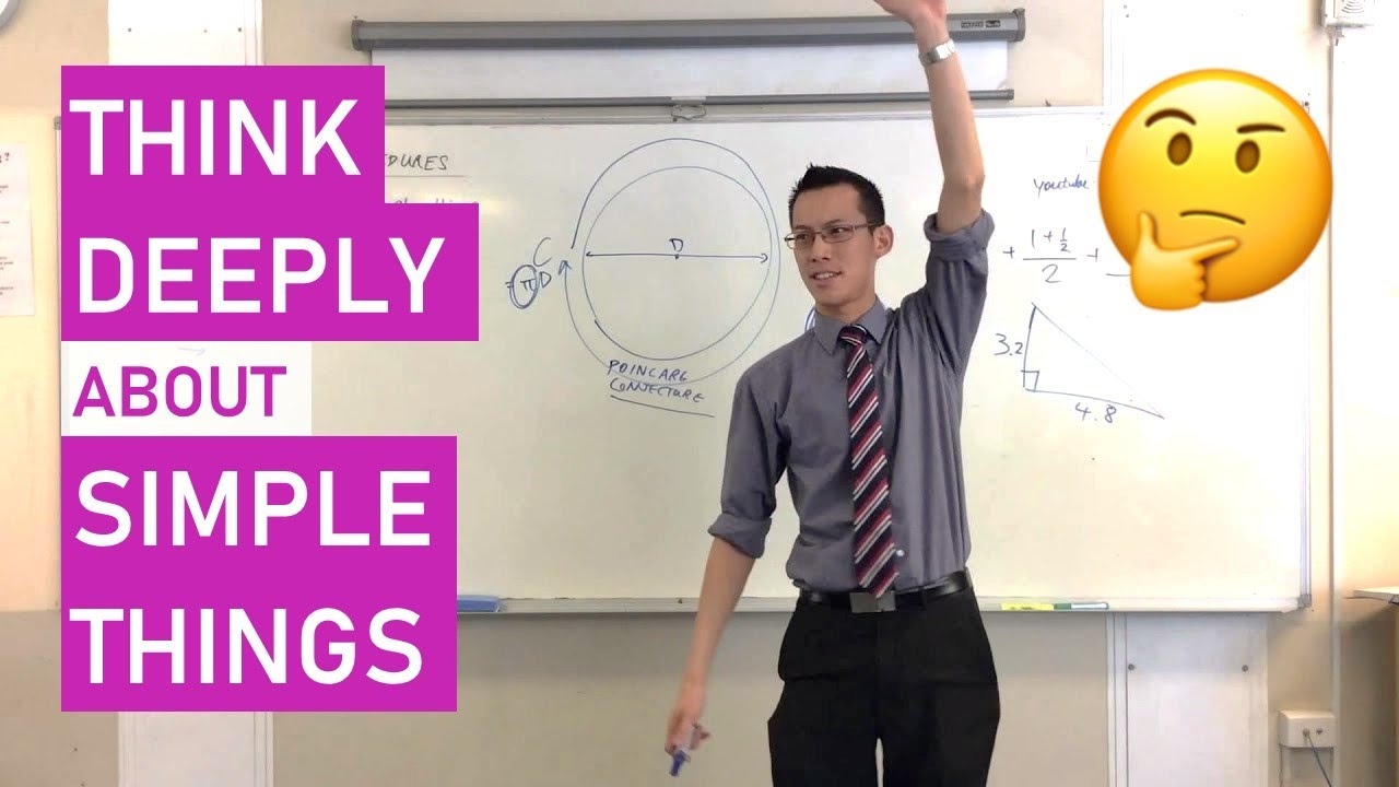 Think deeply about simple things - YouTube