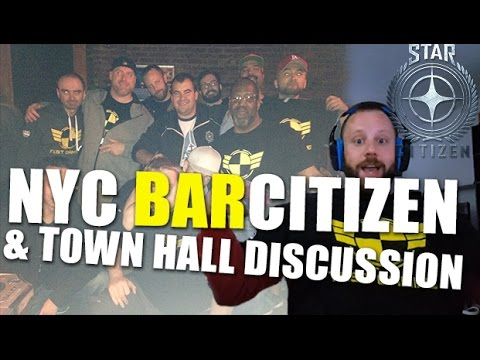 NYC BarCitizen Recap 9.28 & Sept Star Citizen Town Hall Discussion