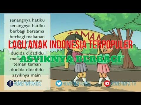 Lagu Anak Indonesia Lengkap Dengan Lirik - Asyiknya Berbagi