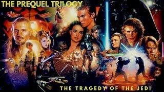 Star Wars Prequel Trilogy: The Tragedy of the Jedi