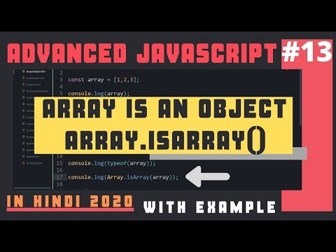 Array Is An Object Let's Prove It   Array.isArray() Method In Advanced JavaScript In Hindi