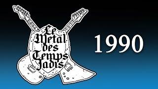 Le Metal Des Temps Jadis 1990