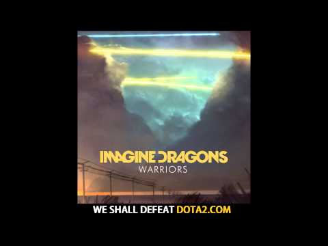 Warriors - Imagine Dragons HD - We are the warriors that build this town lyrics