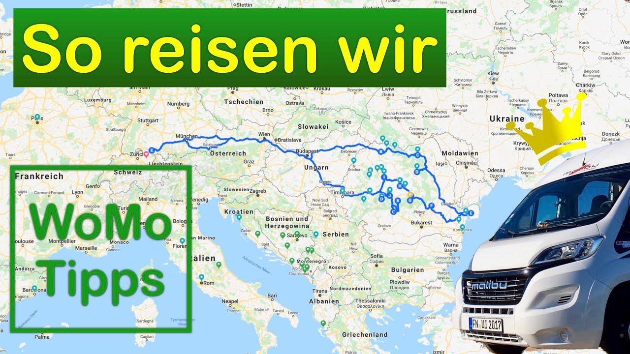 So reisen wir - Unsere Routenplanung vorab und unterwegs
