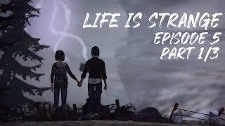 Let's Play Life Is Strange - Episode 5: Polarized - Part 1/3