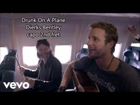 drunk on a plane dierks bentley lyrics and chords