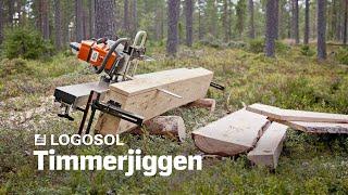 Big Mill System - Timmerjiggen | LOGOSOL