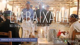 Documentário Embaixada no Ensaio de Pagamento de Promessa Quicumbi