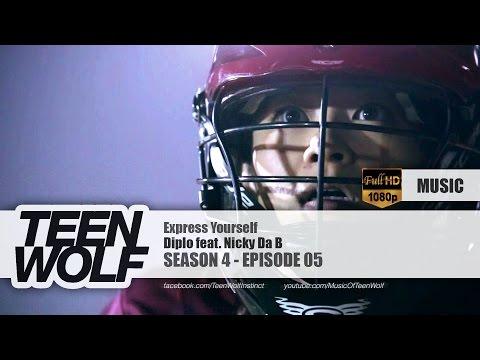 Diplo feat Nicky Da B  Express Yourself  Teen Wolf 4x05 Music HD