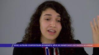 Yvelines | Rose, auteur compositeur interprète, rêve de signer dans une maison de disque