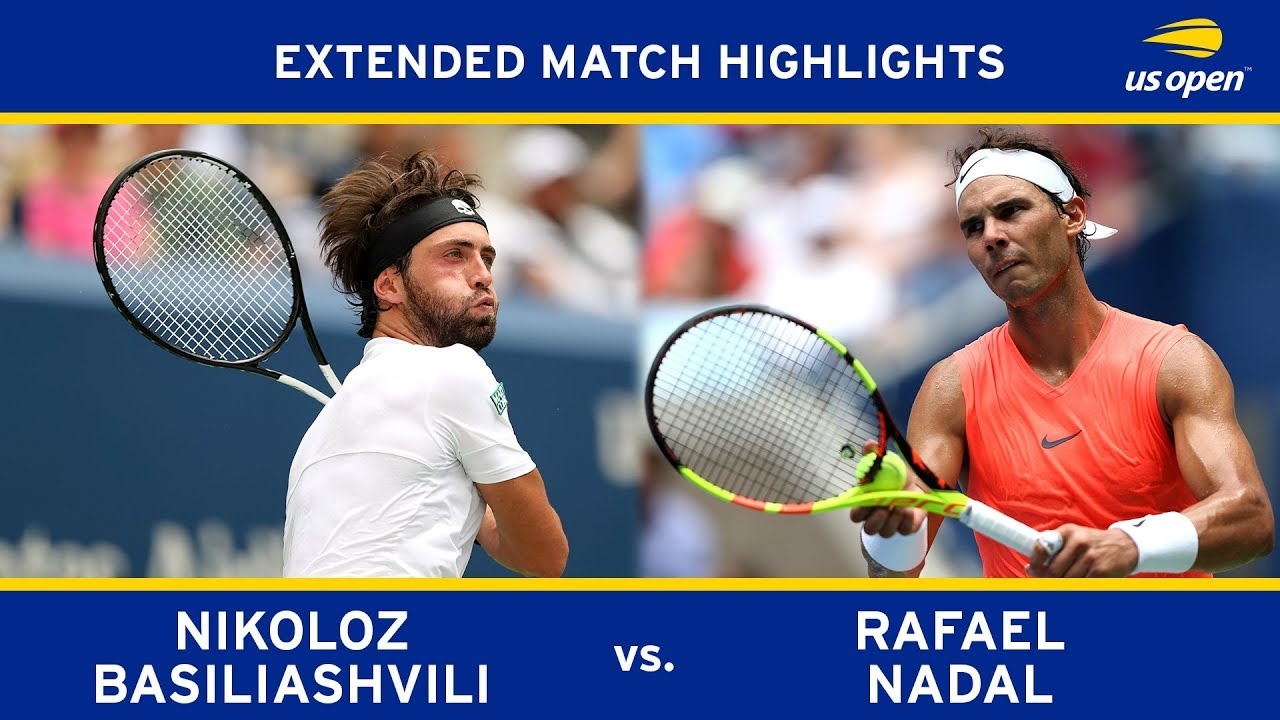 Extended Highlight: Nikoloz Basilashvili vs. Rafael Nadal | 2018 US Open, R4
