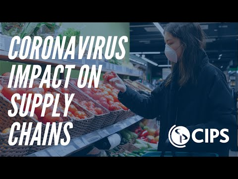 What is the impact of Coronavirus on Supply Chains? | CIPS
