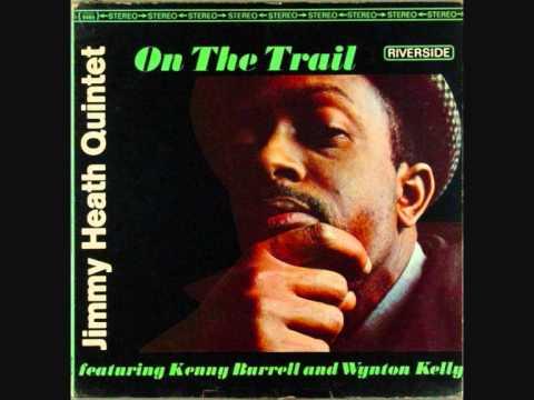 Jimmy Heath   On The Trail   05  Gingerbread Boy