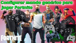 Fortnite - Part 3 Set up generic controller to play Fortnite - SHENCKELY