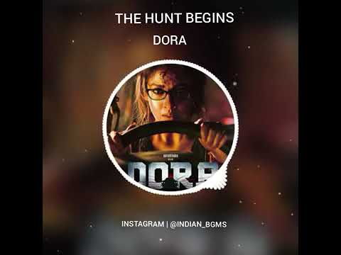 THE HUNT BEGINS BGM   DORA Nayanthara   King Of BGM