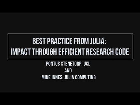 Best practice from Julia: Impact through efficient research code