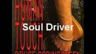 Bruce Springsteen - Soul Driver