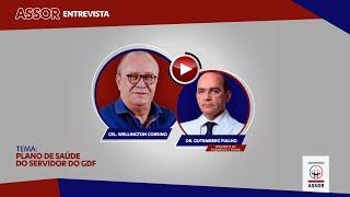 ASSOR Entrevista | Dr.  Gutemberg Fialho (SINDMÉDICO E FENAM)