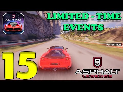 ASPHALT 9 LEGENDS - MY CAREER GAMEPLAY - PART 15 - LIMITED TIME EVENTS