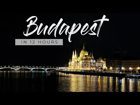 VLOG   Budapest, Hungary   In Just 12 Hours