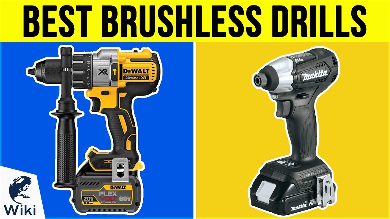 10 Best Brushless Drills 2019