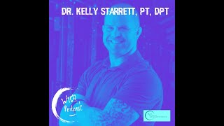 What The Cup!? A Podcast (Ep. 21) - Kelly Starrett