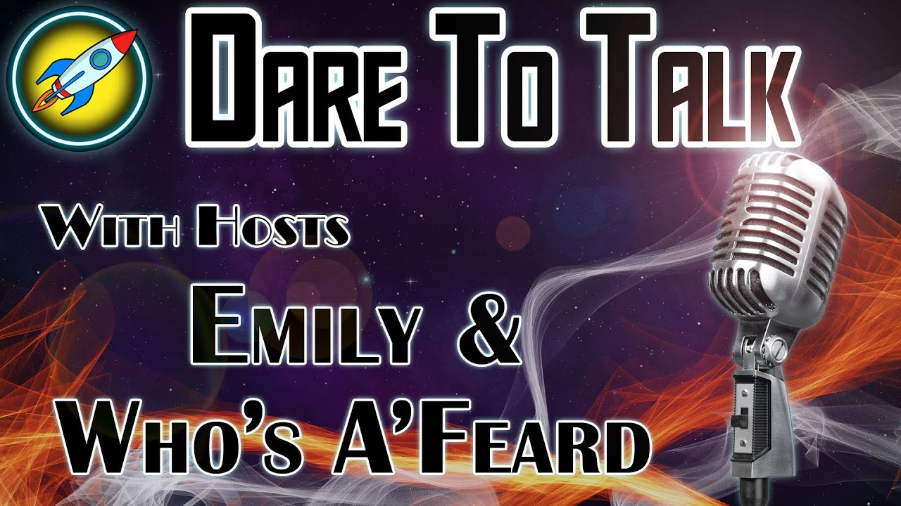 Dare To Talk Podcast Announcement!