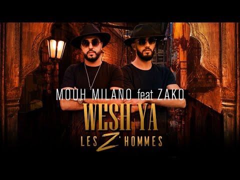 Mouh Milano ft. Zako - Wech ya les Z'hommes