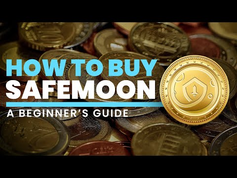 How To Buy Safemoon - A Beginner's Guide