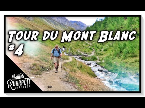 Tour du Mont Blanc - #4 - Dr. Ost on Tour