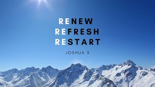 Renew, Refresh, Restart | Pastor Ray | January 3, 2020