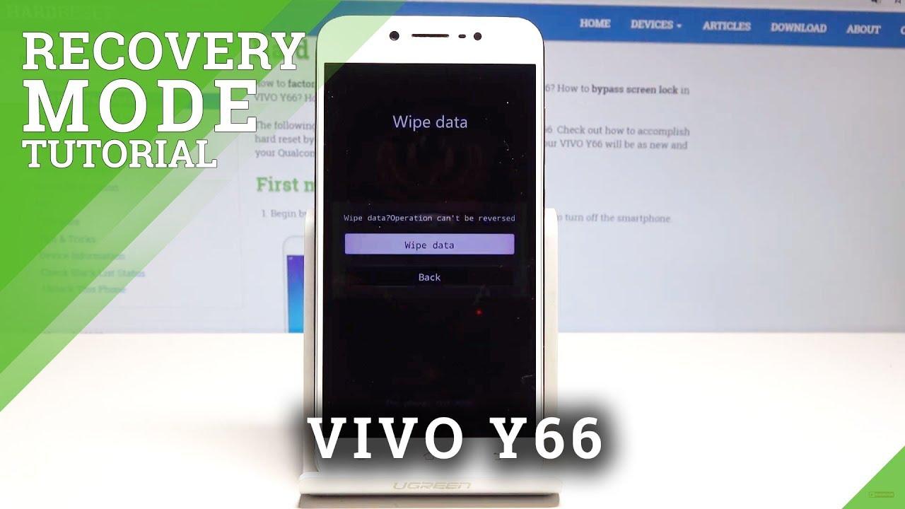 Hard Reset VIVO Y66 - HardReset info